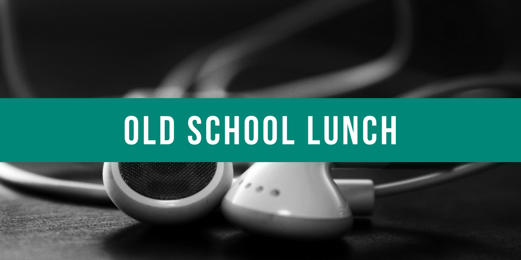 Old School Lunch