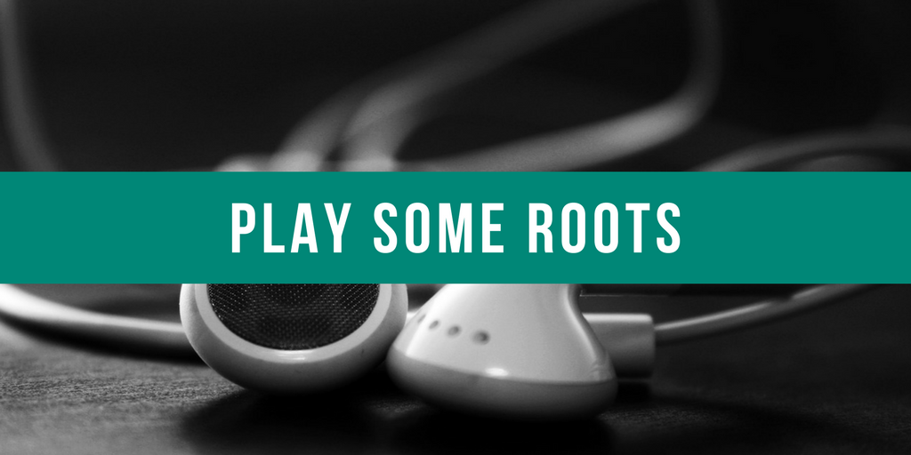 Play Some Roots