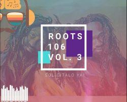 Roots 106 Vol 3