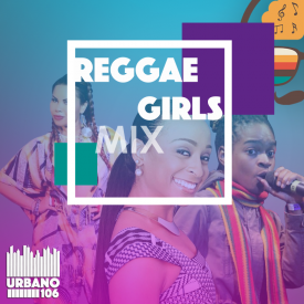 Reggae Girls Mix 106