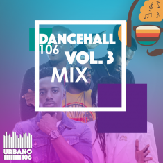 Dancehall 106 Vol 3