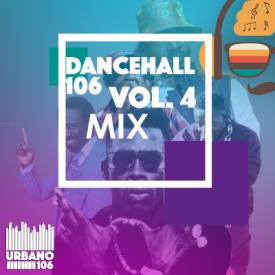 Dancehall 106 Vol 4