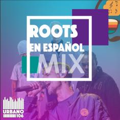 Roots en Español Vol 1