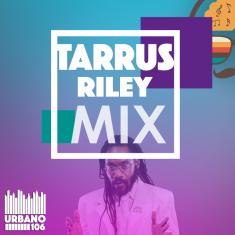 Tarrus Riley Mix