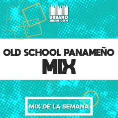 Old School Panameño Mix