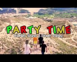 KIENES SOUND ft. GREEN VALLEY – Party Time (Video Oficial HD)