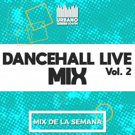 Dancehall Live Vol 2