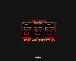 Tory Lanez – Lucky You Freestyle (Official Audio)